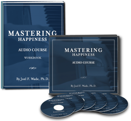 Mastering Happiness Audio Course